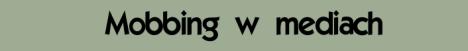 mobbing-w-mediach2